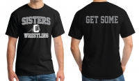 Sisters Outlaw Get Some T-Shirt